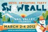 Snowball Festival • March 2nd – 4th, 2012